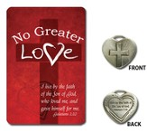 No Greater Love Pocket Piece with Reminder Card