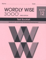 Wordly Wise 3000 Book 12 Test 3rd Ed.