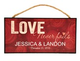 Personalized, Hanging sign, Love Never Fails