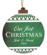Personalized, Ornament, Round, Our First Christmas,   Green