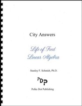 Life of Fred: Linear Algebra City Answers