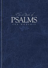 The Book of Psalms for Worship, Blue Hardcover Pew Edition