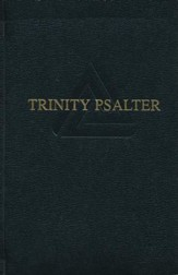 Trinity Psalter, 10th Anniversary Edition