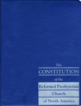 The Constitution of the Reformed Presbyterian Church of North  America