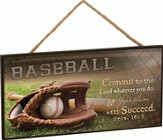 Baseball/ Commit To The Lord, Hanging Sign, 10W X 5H
