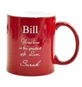 Personalized, Ceramic Mug, Your Love, Red