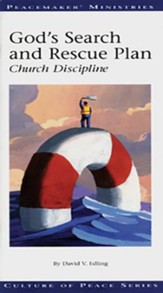 God's Search and Rescue Plan: Church Discipline