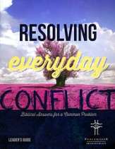 Resolving Everyday Conflict, Leader's Guide Revised