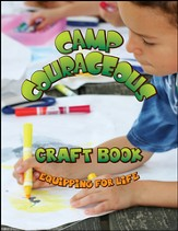 Camp Courageous VBS 2015: Craft Book