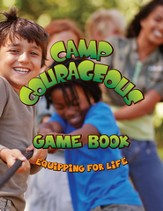Camp Courageous VBS 2015: Game Book