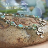 Be still and know that I am God... stunning Bracelet