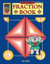 The Early Fraction Book, Grades 3-4
