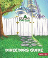 Backyard Kids Club Directors Guide