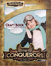 The Conquerors VBS 2016: Craft Book