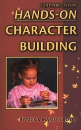 Fun Projects for Hands-on Character Building, Revised Edition