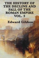 History of the Decline and Fall of the Roman Empire Vol 3 - eBook