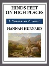 Hinds Feet on High Places - eBook