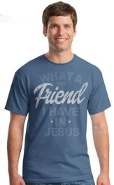 What A Friend I Have In Jesus Shirt, Indigo Blue, XX-Large