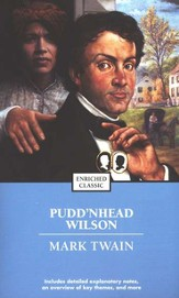 Pudd'nhead Wilson, An Enriched Classic Edition