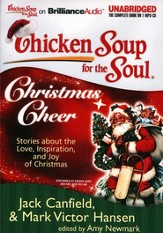 Chicken Soup for the Soul: Christmas Cheer Unabridged Audiobook on MP3-CD