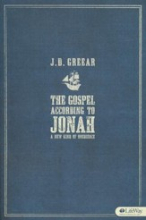 The Gospel According to Jonah: A New Kind of Obedience, Member Book