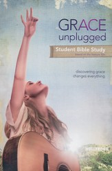 Grace Unplugged: The Bible Study, Adult Workbook