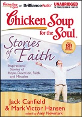 Chicken Soup for the Soul: Stories of Faith: Inspirational Stories of Hope, Devotion, Faith, and Miracles Unabridged Audiobook on CD