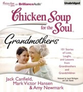 102 Stories of Love, Laughs, and Lessons from Grandmothers and Grandchildren - unabridged Audiobook on CD