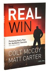 The Real Win: Pursuing God's Plan for Authentic Success, Member Book