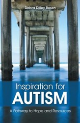 Inspiration for Autism: A Pathway to Hope and Resources - eBook