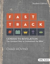 Fast Track: Genesis to Revelation: The Quickest Way to Understand the Bible (Student Edition), Member Book