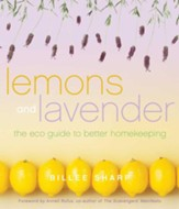 Lemons and Lavender: The Eco Guide to Better Homekeeping - eBook