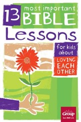 13 Most Important Bible Lessons for Kids About Loving Each Other - eBook