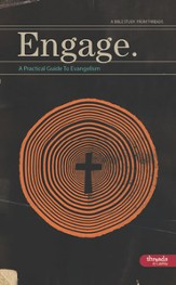 Engage: A Practical Guide to Evangelism, Member Book
