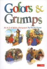 Gofors & Grumps: An A-Z of Bible Characters
