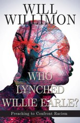 Who Lynched Willie Earle?: Preaching to Confront Racism - eBook