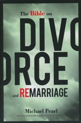 The Bible on Divorce and Remarriage - eBook