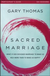 Sacred Marriage Participant's Guide  - Slightly Imperfect
