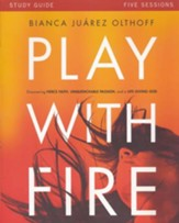 Play with Fire, Study Guide