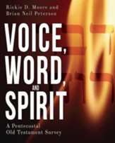 Voice, Word, and Spirit: A Pentecostal Old Testament Survey - eBook