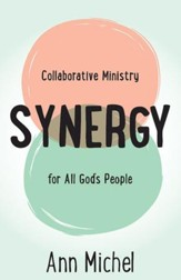 Synergy: Collaborative Ministry for All God's People - eBook