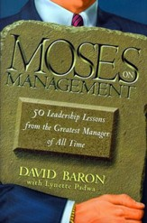 Moses on Management: 50 Leadership Lessons from the Greatest Manager of All Time - eBook
