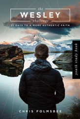 The Wesley Challenge Youth Study Book: 21 Days to a More Authentic Faith - eBook