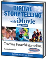 Digital Storytelling with iMovie, Second Edition