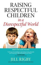 Raising Respectful Children in a Disrespectful World - eBook