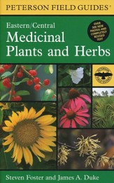 Peterson Field Guide to Eastern/Central Medicinal Plants & Herbs