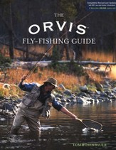 Orvis Fly-Fishing Guide, Revised and Updated