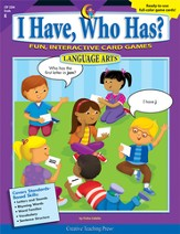 I Have, Who Has? Language Arts Grade K