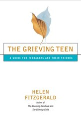 The Grieving Teen: A Guide for Teenagers and Their Friends - eBook