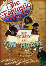 The Fantastic World Presents: The Odyssey of Tiny  Pirate